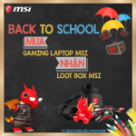 MSI Back to school - Mua Gaming laptop MSI  nhận Loot box MSI
